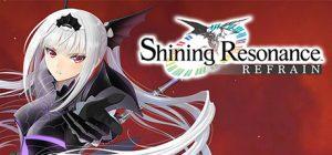 Shining Resonance Refrain SKIDROW